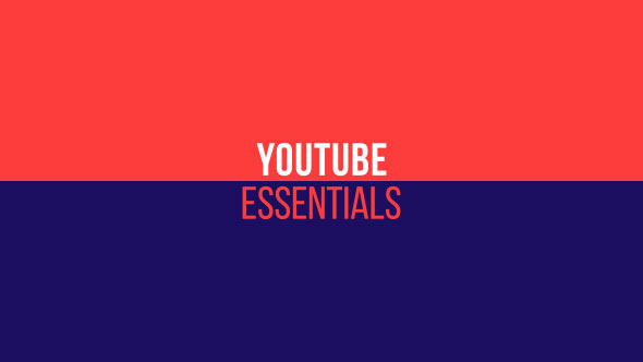 YouTube Essentials