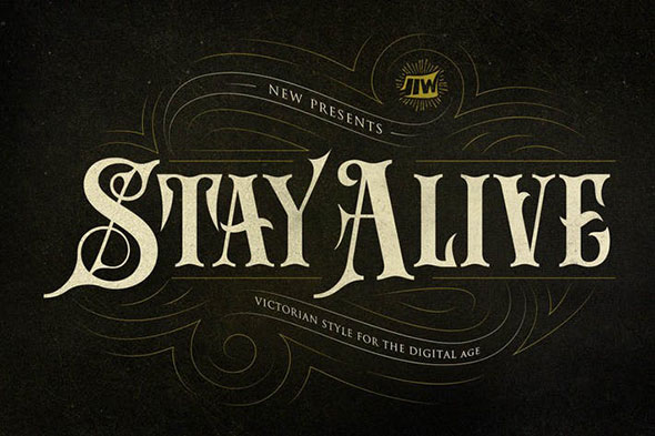 Stay Alive - Victorian Style For Digital Age