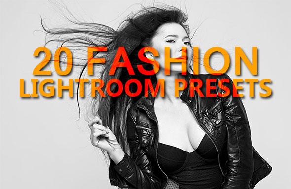 20 Fashion Lightroom Presets