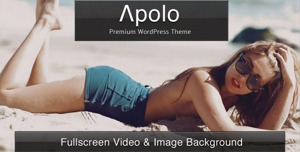 Apolo - Fullscreen Video & Image Background +Audio