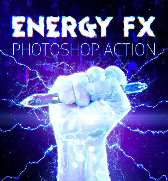 Energy FX - Electricity Photoshop Action